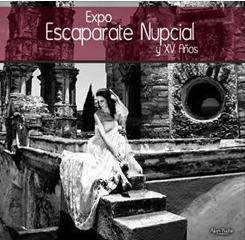 Expo Escaparate Nupcial y XV Años