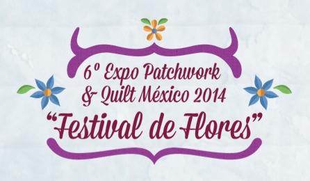 6º Expo Patchwork & Quilt México 2014